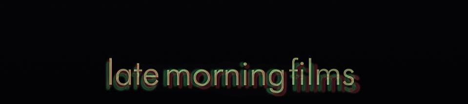 latemorningfilms